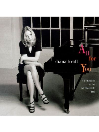 Diana Krall- All For You (Dedication to the Nat King Cole Trio)